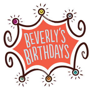 Beverly's Birthdays